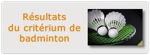 resultats criterium badminton